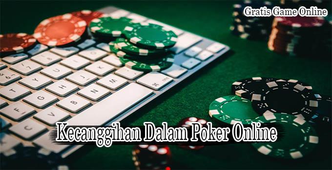 Poker Online Tangkas Dalam Kecanggihan Teknologi Smartphone